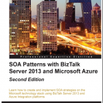 Book Promotion: SOA Patterns with BizTalk Server 2013 and Microsoft Azure – Second Edition.