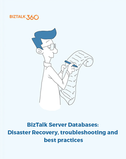 BizTalk Server Databases: Disaster Recovery, troubleshooting and best practices