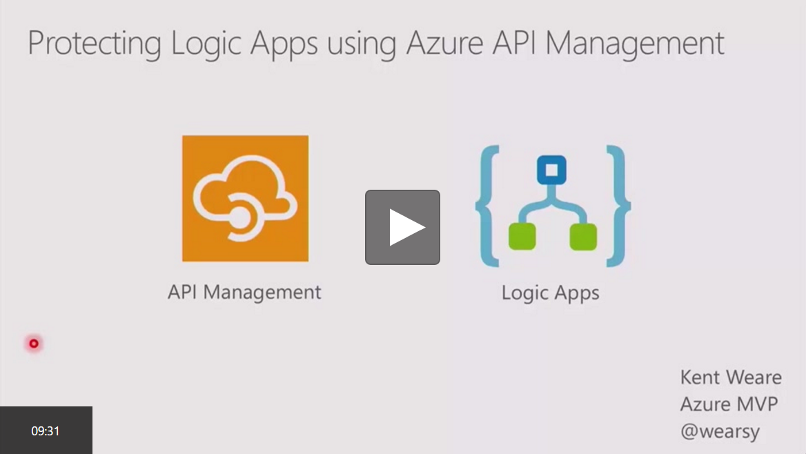 Protecting Azure Logic Apps using Azure API Management recording at Channel 9