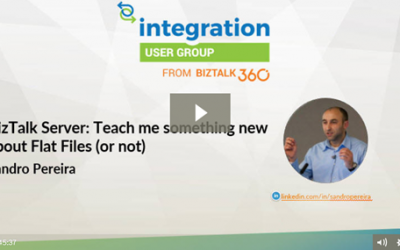 BizTalk Server: Teach me something new about Flat Files (or not) video and slides are available at Integration Monday