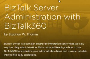 BizTalk Server Administration with BizTalk360