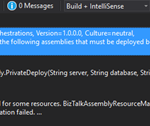 "BizTalk Deploy operation failed… Assembly ""XY"" references the following assemblies that must be deployed before deploying this assembly Assembly ""YZ"""
