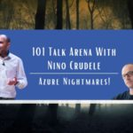 101 Talk Arena with Nino Crudele: Azure Nightmares video available