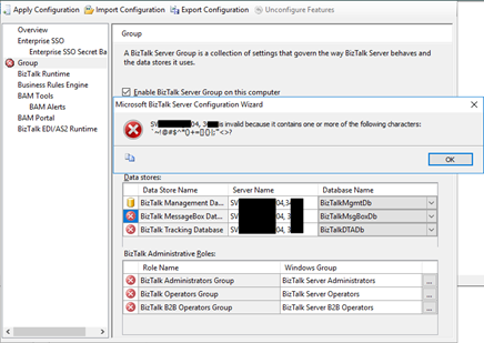BizTalk Server sql server name is invalid because it contains one or more of the following characters
