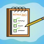 Why did we build Auditing & Governance for BizTalk Server Administration?