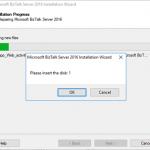 BizTalk Server Repair Installation Error: Please insert the disk: 1