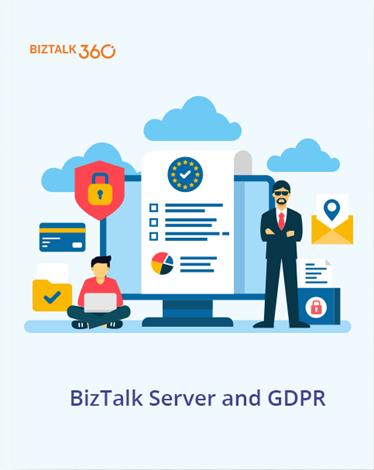 BizTalk Server and GDPR