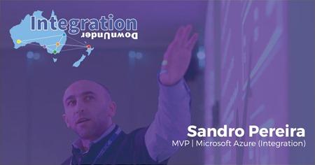 Integration Down Under Sandro Pereira: Microsoft Integration features Azure