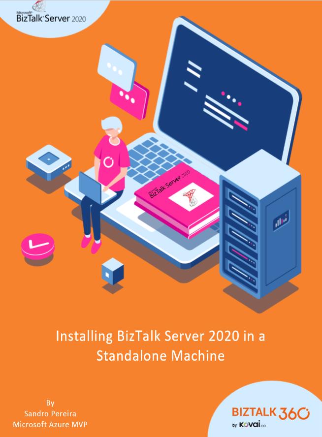 Installing BizTalk Server 2020 in a Standalone Machine Guide