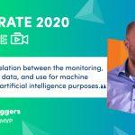 Integrate 2020 Remote Session Spoiler – AI/ML, Integration and Monitoring