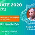 Join me at INTEGRATE 2020 Remote | JUNE 1-3, 2020 | BizTalk Server 2020: Migration Path