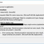 BizTalk Solution Deploy Error: Error saving map. Stored procedure returned non-zero result.