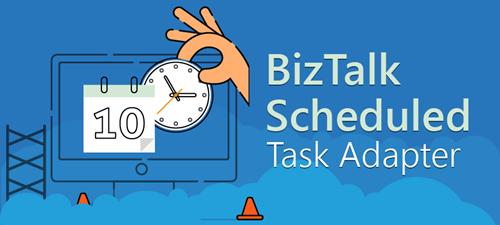 BizTalk Scheduled Task Adapter 7.0 is now available for BizTalk Server 2020